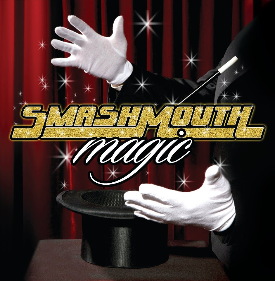 http://screamermagazine.com/wp-content/uploads/2012/08/Smash-Mouth-Magic.jpg