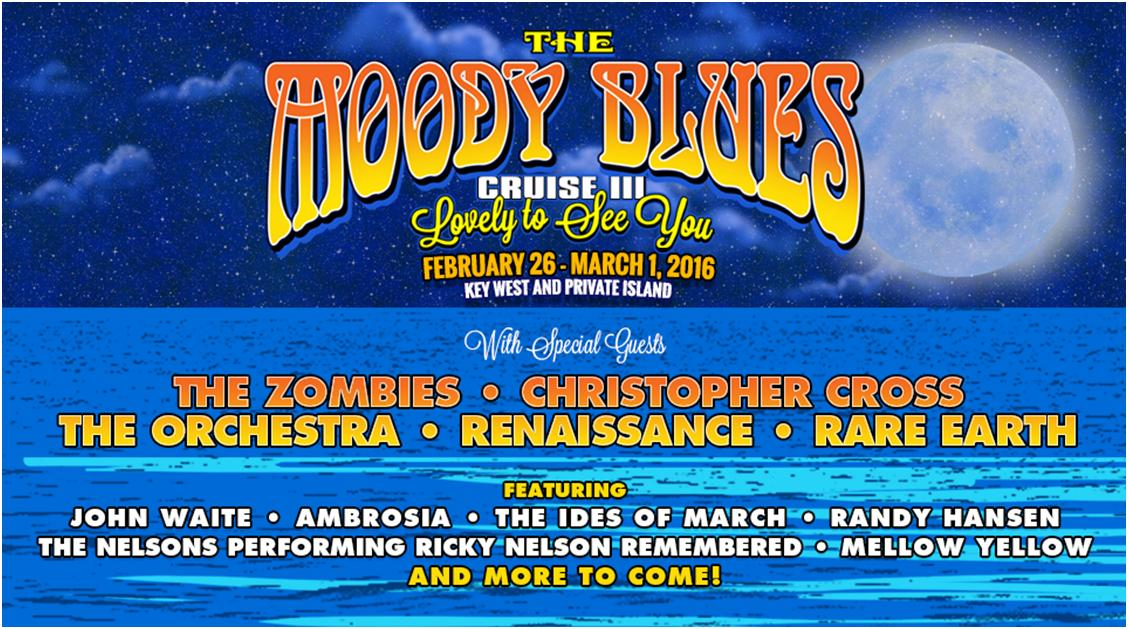 The Moody Blues Cruise Sailing Caribbean February 26 March