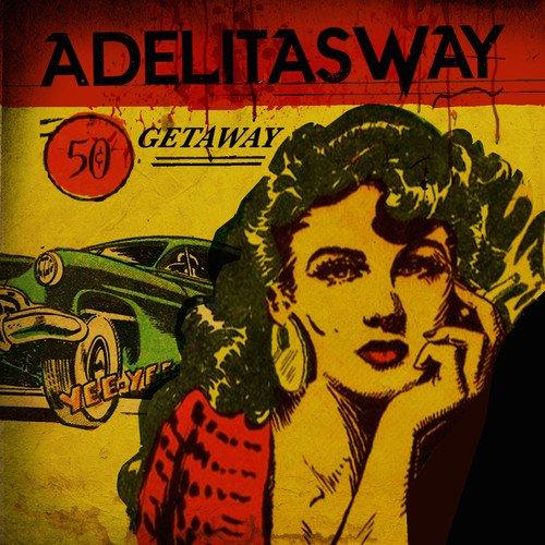 Adelitas Way - Getaway
