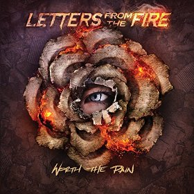 "Resultado de imagem para Letters From The Fire – ""Worth The Pain"""