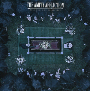 Amity Affliction - This Could Be Heartbreak small